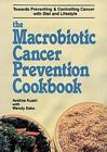 Cookbooks - Macrobiotic Cancer Prevention Cookbook ExLib