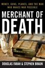 Other Books - Merchant Of Death Money Guns Planes And The Man Who Makes War ExLib