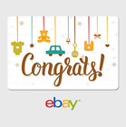 eBay Digital Gift Card - Congrats New Baby -  email delivery <br/> US Only. May take 4 hours for verification to deliver.