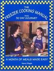The Freezer Cooking Manual from 30 Day Gourmet: A Month of Meals...  (NoDust)