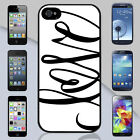 New Love Words Apple iPhone & Samsung Galaxy Case Cover