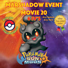 Pokémon SOL & LUNA – MARSHADOW EVENTO POKÉMON PELÍCULA 20 - 6IVs - 100% LEGAL
