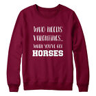 Who Needs Valentines Horses Sweater Jumper Mens Girls Valentines Funny Quote New