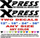 XPRESS ORIGINAL ALL WELDED BOAT stickers decals  ANY COLOR   ANY SIZE   FISHING