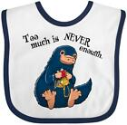 Inktastic Too Much Is Never Enough Baby Bib Wizardry Niffler Potter Harry Beasts
