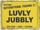 LUVLY JUBBLY TROTTERS ONLY FOOLS AND HORSES DEL BOY METAL PLAQUE TIN SIGN 876
