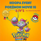 Pokémon ORAS / XY – HOOPA EVENT COMPETITIVE 6IV's - Pokémon Movie 18