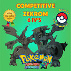 Pokémon ORAS / XY – COMPETITIVE ZEKROM 6IV's Shiny / No Shiny