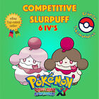 Pokémon ORAS / XY – COMPETITIVE SLURPUFF 6IV's Shiny / No Shiny