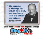 Winston Churchill Quote #3 Fridge Magnet or Keyring - Politician History