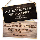 "WITCHCRAFT AND WIZARDRY HANGING SIGN ""ALL MAGIC COMES WITH A PRICE dark or light"
