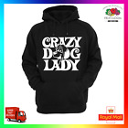 Crazy Dog Lady Hoodie hoody Funny Rescue Cute Pet Puppy Smart Pup Walker Warm