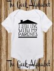 I Still Live With My Parents Boho Baby Clothes Baby Boy New Baby Girl Clothes