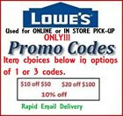 1x or 3x $ 20 off $100 Lowes Promo Code ONLINE or IN STORE PICK UP Only + 1 10%