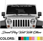 Doesnt Play Well With Others Script Windshield Decal Sticker car truck diesel on