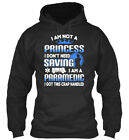 I Am Not A Princess, Paramedic - M Princess Don't Need Standard College Hoodie