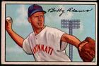 1952 BOWMAN BASEBALL #1 TO #216 - SELECT CARDS FROM LIST