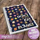 WEIGHT WATCHERS COMPATIBLE DIET DIARY - Dont Just Eat It. Planet. (W001W) 12wk