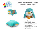 "Sweet Scented Pillow Pets 16"" - Choose Yours Inside"