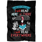 The Cat In The Hat Child Story Fleece Throw Blanket, I Will Read Here Or There