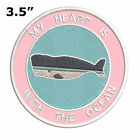 "Whale My Heart is with The Ocean 3.5"" Embroidered Iron or Sew-on Patch Souvenir"