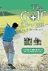 The Golf Doctor - First Aid For Your Game (DVD, 2009) cert Exempt=E