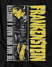"""Frankenstein """"The Man Who Built A Monster"""" Mens T-Shirt -Available Sm to 5x"""