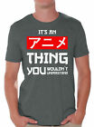 It's An Anime Thing You Wouldn't Understand T-Shirt Anime T Shirt for Men