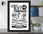 Bathroom Print Humour Novelty Gift Toilet Wall Art Funny A4 Print