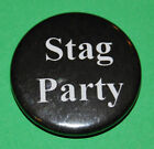 Hen / Stag night badges 25mm button badges