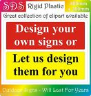 Design your own sign your wording colours photos logos pictures ADVERTISING