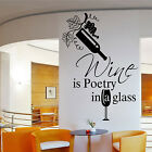 WINE IS POETRY Wall Art Quote Vinyl Sticker Bars Restaurant Kitchen Cafe Pub