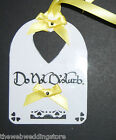 Door reserved and do not disturb signs. Matching ribbons and hand written. Bride