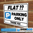 No Parking Sign - Your Flat Number/Name Parking Only Sign