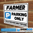 No Parking Sign - Farmer Parking Only - Birthday or Christmas Present