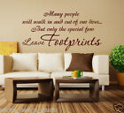 Wall Quote / But Only The Special Few Leave Footprints / Wall Sticker / N108