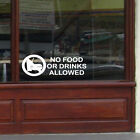 NO FOOD OR DRINK ALLOWED Business Window Sticker Vinyl Sign Decal Transfer