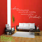 LOVE ISN'T FINDING SOMEONE WALL STICKER QUOTE - HOME LOUNGE WALL ART DECAL X113