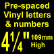 """QTY of: 4 x 4¼"""" 109mm HIGH STICK-ON SELF ADHESIVE VINYL LETTERS & NUMBERS"""
