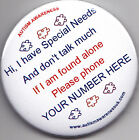 Special Needs Awareness Badge, Don't Talk much, if found alone (your no)