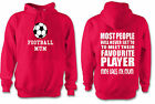 FOOTBALL MUM FUNNY HOODIE ALL SIZES & COLOURS