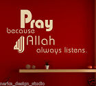PRAY ALLAH  ISLAMIC WALL STICKERS  WALL QUOTE STICKERS  VINYL WALL ART DECAL  S8