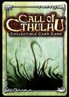 Call of Cthulhu - Unspeakable Tales 61 - 120 - Pick card Call of Cthulhu CCG