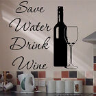 Wall Quote Art SAVE WATER, DRINK WINE Sticker Pub Resturant Bar Cafe