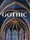 Gothic: Visual Art of the Middle Ages 1140-1500, Bednorz, Achim
