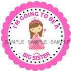 I'm going to be a big sister stickers, available in 3 Sizes - Ref MX06-38