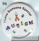 Autism Button Badges, I love someone special, Autism