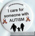 Autism Button Badges, I care for someone with Autism