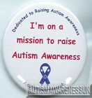 Autism Button Badges On a mission to raise Autism awareness