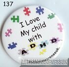 ADHD Badges, I love my child with ADHD